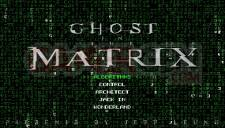 Ghost in the Matrix 002